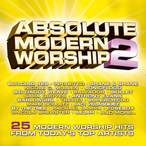 Absolute Modern Worship 2 by Lincoln Brewster