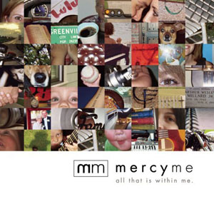 All That Is Within Me by Mercy Me