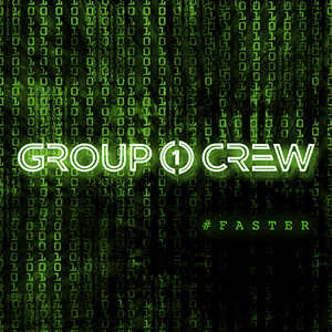 Faster by Group 1 Crew
