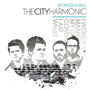 Introducing The City Harmonic by The City Harmonic