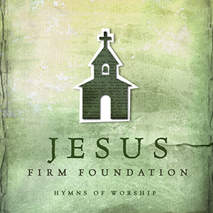 Jesus Firm Foundation by Newsboys