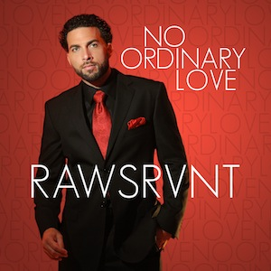No Ordinary Love by Rawsrvnt