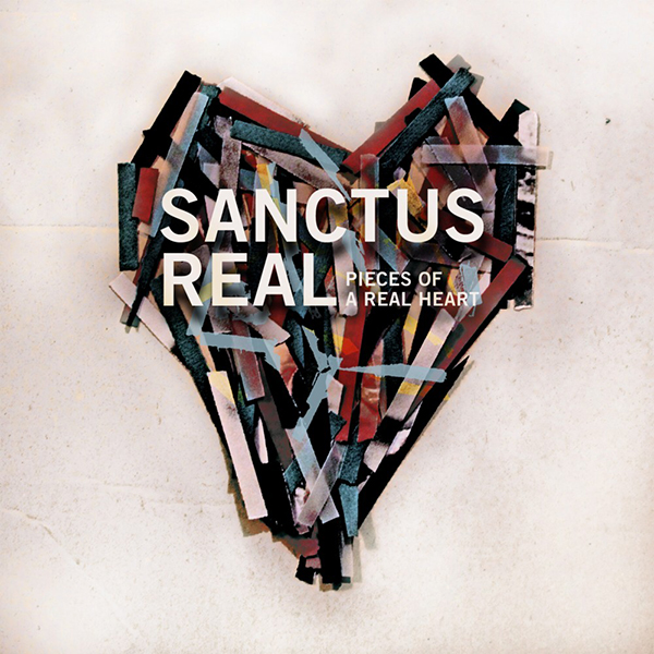 Pieces of a Real Heart by Sanctus Real