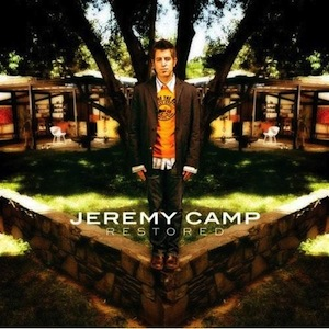 Restored by Jeremy Camp