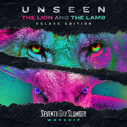 The Lion And The Lamb (Deluxe Edition) by Seventh Day Slumber