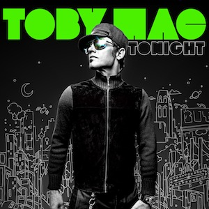 Tonight by Toby Mac