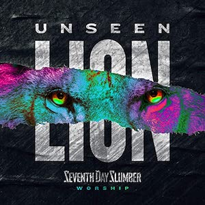 Unseen - The Lion by Seventh Day Slumber