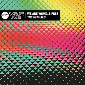 We Are Young & Free (The Remixes) by Hillsong Young & Free